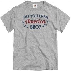 Bro Do You Even America?