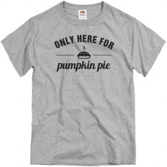 Thanksgiving Just Here For Pie