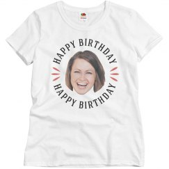 Custom Face Womens B-Day Tee