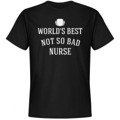 Not so bad nurse