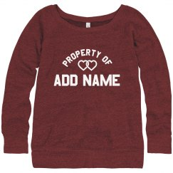 Property Of Custom Name Sweatshirt