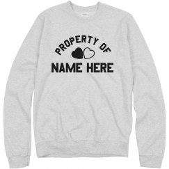 Custom Property Of Vday Sweatshirt