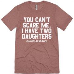 Custom Fearless Dad Tee