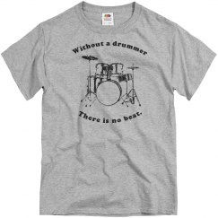 Without a drummer...
