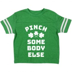 Go Pinch Somebody Else Cute Toddler St. Patrick's