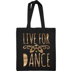 Live For Dance Metallic Tote Bag