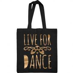 Live For Dance Metallic Tote Bag