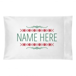 Custom Name Christmas Pillowcases