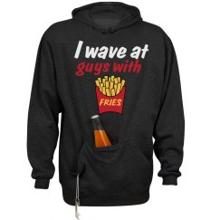 I wave@ guys with Fries 2