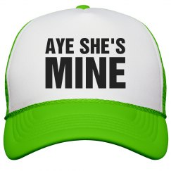 Aye She's Mine Neon