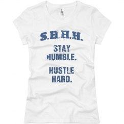 SHHH! STAY HUMBLE HUSTLE HARD BLUE TEXT TEE