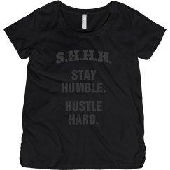 SHHH! STAY HUMBLE HUSTLE HARD GREY TEXT SHORT MATERNITY