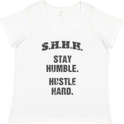 SHHH! STAY HUMBLE HUSTLE HARD GREY TEXT SHORT PLUS SIZE