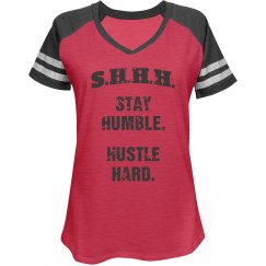 SHHH! STAY HUMBLE HUSTLE HARD GREY TEXT SPORTS TEE