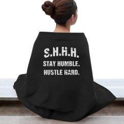 SHHH! STAY HUMBLE HUSTLE HARD WHITE TEXT BLANKET