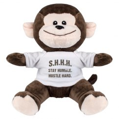 SHHH! STAY HUMBLE HUSTLE HARD BROWN TEXT MONKEY