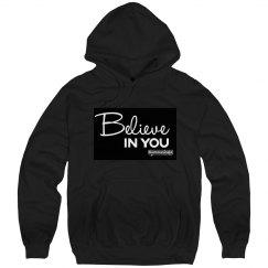 Believe IN YOU Unisex Hoodie