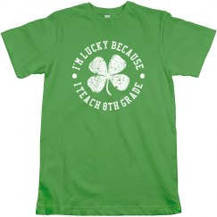 I'm Lucky Custom Grade T-Shirt