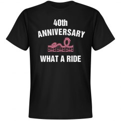 40th anniversary what a ride