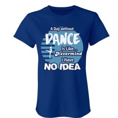 A Day without Dance