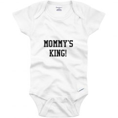 Mommy's King!