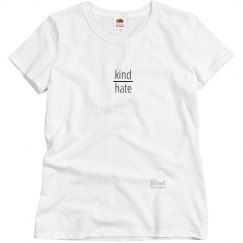 Kind over Hate ladies tee