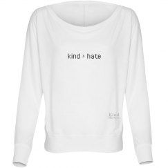 Kind greater than Hate ladies flowy long sleeve tee