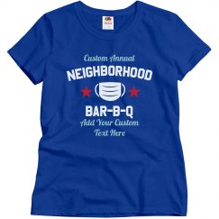 Custom Neighborhood Social Distance BBQ Tee