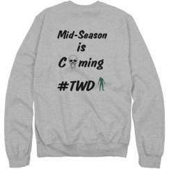 Coming Sweatshirt