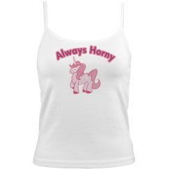 Always Horny Cami