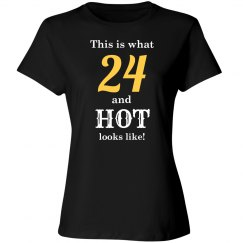 24 and hot looks like