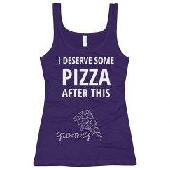 Deserve Some Pizza