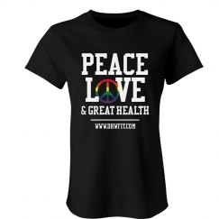 DHW PEACE LOVE & GREAT HEALTH