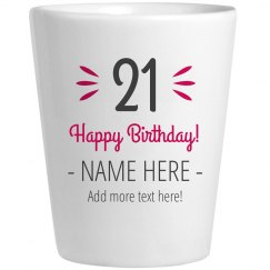 Custom Name & Text 21 Shot Glass