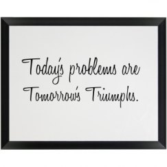 Tomorrow's Triumphs