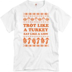 Custom Turkey Trot Ugly Sweater Tee