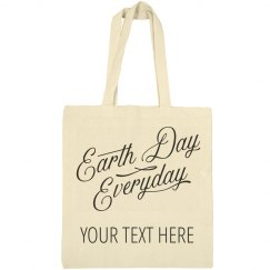 Earth Day Everyday Custom Tote
