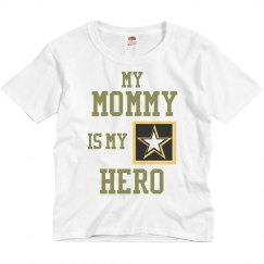 Mommy is My Hero (Army)