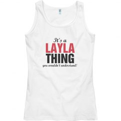 It's a layla thing