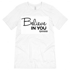 Believe IN YOU tshirt - white on white