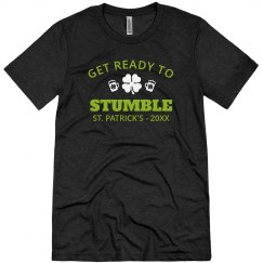 Get Ready To Stumble St. Patrick's Tee