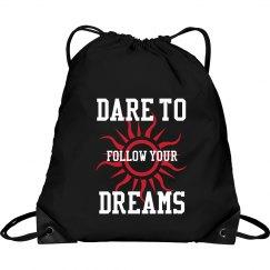 Dare to Follow Your Dream