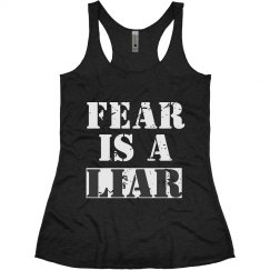 FEAR IS A LIAR TANK