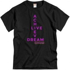 Achieve Live Dream Unisex T-Shirt - BLACK