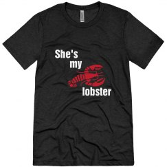 She's My Lobster For Life Guy