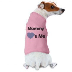 Mommy Loves Me Dog Tee