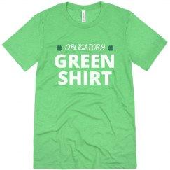 Obligatory Green St. Patrick's Day Shirt