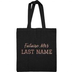 Metallic Rose Gold Future Mrs