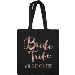Custom Metallic Rose Bride Tribe