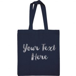 Metallic Silver Custom Text Tote
